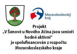 """Projekt """"V Šenově u Nového Jičína jsou senioři hodně aktivní"""" je spolufinancován zrozpočtu Moravskoslezského kraje"""