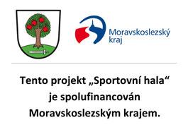 """Projekt """"Sportovní hala"""" je spolufinancován Moravskoslezským krajem."""