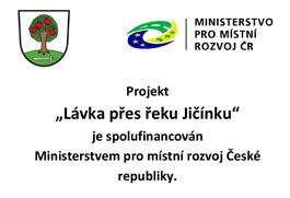 """Projekt """"Lávka přes řeku Jičínku"""" Ministerstvem pro místní rozvoj České republiky"""